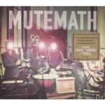 Mute Math : un groupe qui te rend coi quand tu l'écoutes…